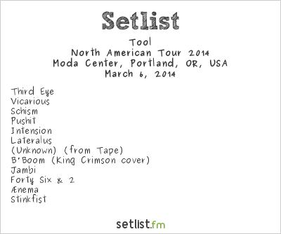 Tool Setlist Moda Center, Portland, OR, USA 2014