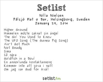 Nilla Nielsen Setlist Pålsjö Mat o Bar, Helsingborg, Sweden 2014
