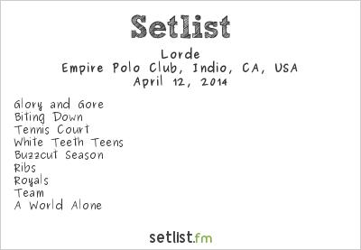 Lorde Setlist Coachella Festival 2014 2014