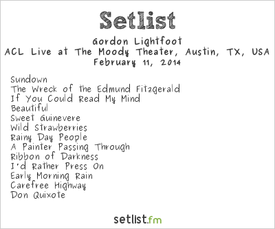 Gordon Lightfoot Setlist The Moody Theater, Austin, TX, USA 2014