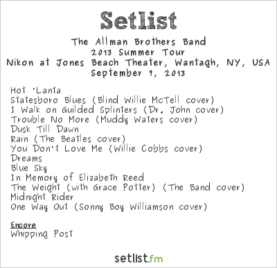 The Allman Brothers Band Setlist Nikon at Jones Beach Theater, Wantagh, NY, USA 2013, 2013 Summer Tour