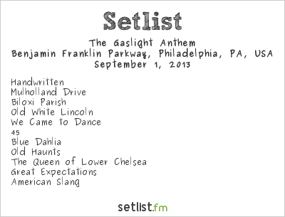 The Gaslight Anthem Setlist Budweiser Made In America 2013 2013