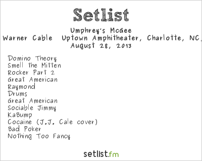Umphrey's McGee Setlist Uptown Amphitheater, Charlotte, NC, USA 2013
