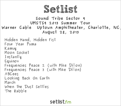 STS9 Setlist Uptown Amphitheater, Charlotte, NC, USA 2013, UMSTS9 2013 Summer Tour