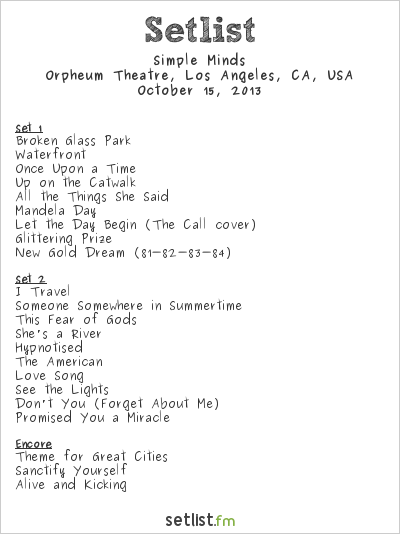 Simple Minds Setlist Orpheum Theatre, Los Angeles, CA, USA 2013