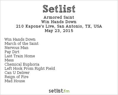 Armored Saint Setlist 210 Kapone's Live, San Antonio, TX, USA 2015