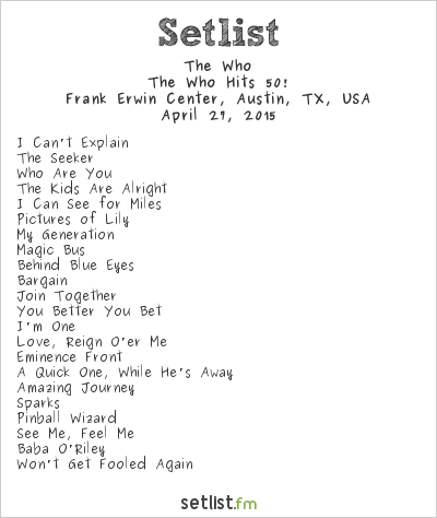 The Who Setlist Frank Erwin Center, Austin, TX, USA 2015, The Who Hits 50!