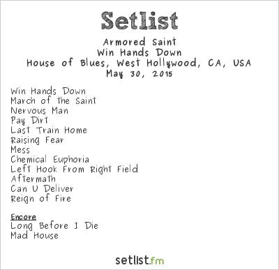 Armored Saint Setlist House of Blues, West Hollywood, CA, USA 2015