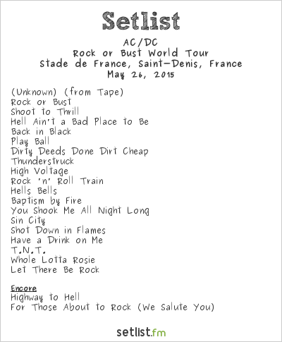 AC/DC Setlist Stade de France, Saint-Denis, France 2015, Rock or Bust World Tour