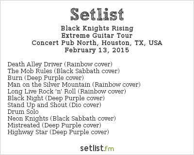 Black Knights Rising Setlist Concert Pub North, Houston, TX, USA 2015, Extreme Guitar Tour
