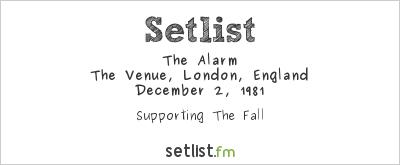 The Alarm at The Venue, London, England Setlist