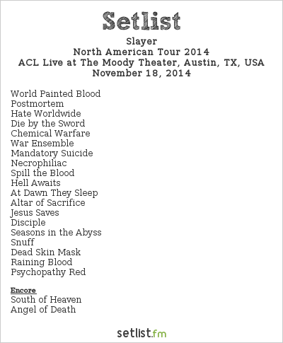 Slayer Setlist The Moody Theater, Austin, TX, USA 2014