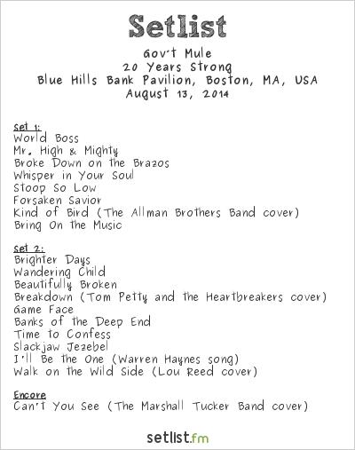 Gov't Mule Setlist Blue Hills Bank Pavilion, Boston, MA, USA 2014