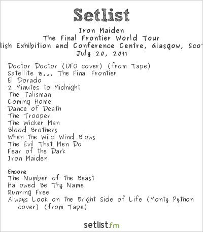 Iron Maiden Setlist S.E.C.C., Glasgow, Scotland 2011, The Final Frontier World Tour (Second Leg)