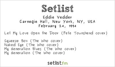 Eddie Vedder Setlist Carnegie Hall, New York, NY, USA 1994