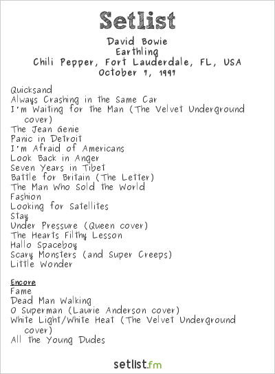 David Bowie Setlist Chili Pepper, Fort Lauderdale, FL, USA 1997, Earthling Tour