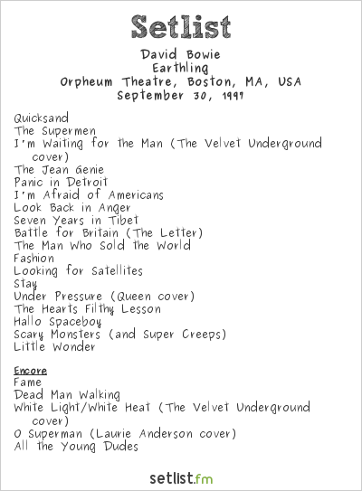 David Bowie Setlist Orpheum Theatre, Boston, MA, USA 1997, Earthling Tour