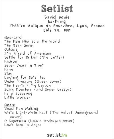 David Bowie Setlist Les Nuits de Fourvière 1997 1997, Earthling Tour