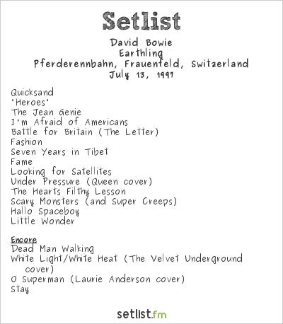 David Bowie Setlist Out in the Green 1997 Frauenfeld 1997, Earthling Tour