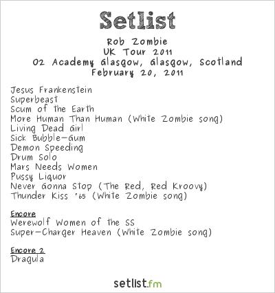 Rob Zombie Setlist O2 Academy Glasgow, Glasgow, Scotland 2011