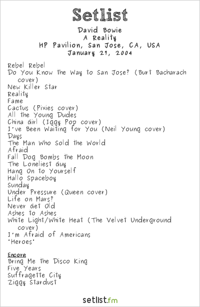 David Bowie Setlist HP Pavilion, San Jose, CA, USA 2004, A Reality Tour
