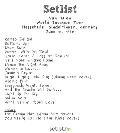 Van Halen Setlist Messehalle, Sindelfingen, Germany 1980, World Invasion Tour