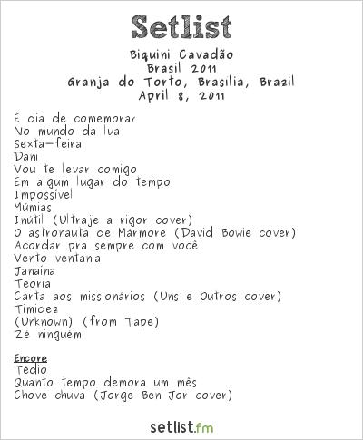 Biquini Cavadão Setlist Granja do Torto, Brasília, Brazil, Brasil 2011