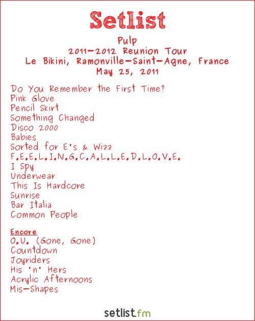 Pulp Setlist Le Bikini, Ramonville-Saint-Agne, France 2011