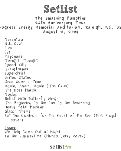 The Smashing Pumpkins Setlist Progress Energy Memorial Auditorium, Raleigh, NC, USA 2008, 20th Anniversary Tour