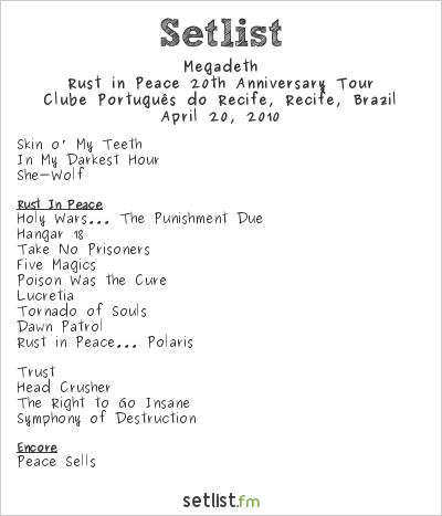 Megadeth Setlist Clube Português do Recife, Recife, Brazil 2010, Endgame