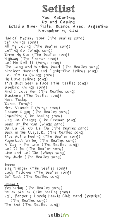 Paul McCartney Setlist Estadio River Plate, Buenos Aires, Argentina, Up And Coming Tour 2010