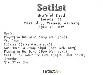 Grateful Dead Setlist Beat Club, Bremen, Germany 1972, Europe '72