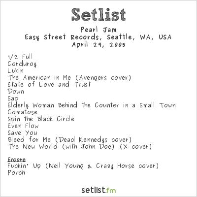 Pearl Jam Setlist Easy Street Records, Seattle, WA, USA 2005