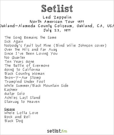 Led Zeppelin Setlist Day On The Green 1977 #6, Led Zeppelin North American Tour 1977