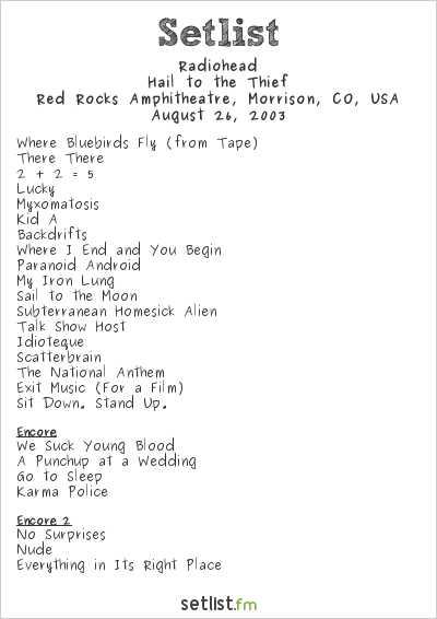 Radiohead Setlist Red Rocks Amphitheatre, Morrison, CO, USA 2003, Hail to the Thief