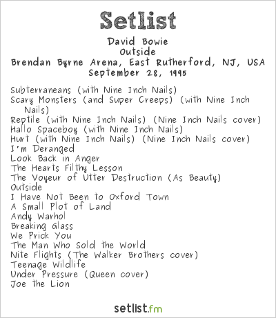 David Bowie Setlist Brendan Byrne Arena, East Rutherford, NJ, USA 1995, Dissonance