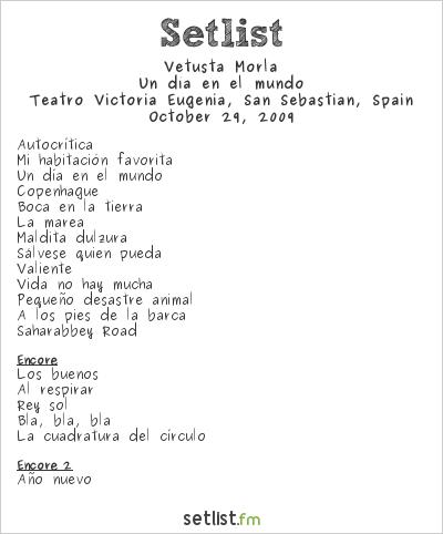 Vetusta Morla Setlist Teatro Victoria Eugenia, San Sebastian, Spain 2009, Un día en el mundo
