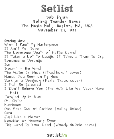 Bob Dylan Setlist Boston Music Hall, Boston, MA, USA 1975, Rolling Thunder Revue