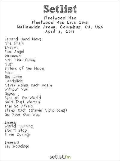Fleetwood Mac Setlist Nationwide Arena, Columbus, OH, USA, Fleetwood Mac Live 2013