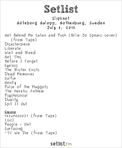 Slipknot Setlist Metaltown 2013, Summer Tour 2013