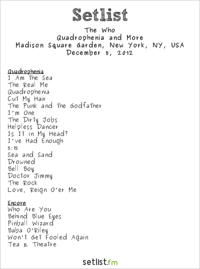 The Who Setlist Madison Square Garden, New York, NY, USA 2012, Quadrophenia and More 2012/13 North American Tour
