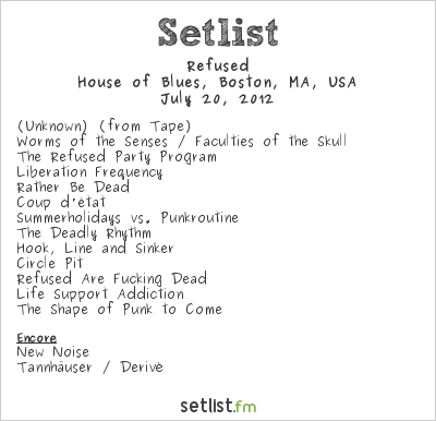 Refused Setlist House of Blues, Boston, MA, USA 2012
