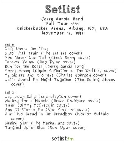 Jerry Garcia Band Setlist Knickerbocker Arena, Albany, NY, USA, Fall Tour 1991