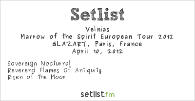 Velnias Setlist GLAZART, Paris, France, Marrow of the Spirit European Tour 2012
