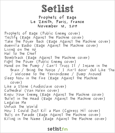 Prophets of Rage Setlist Le Zénith, Paris, France 2017