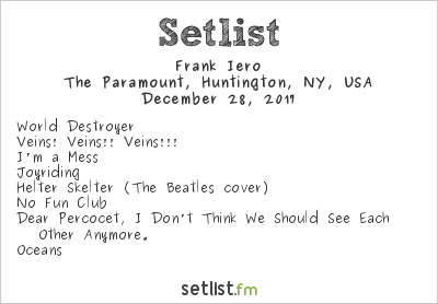 Frank Iero Setlist The Paramount, Huntington, NY, USA 2017