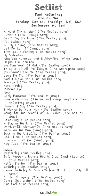 Paul McCartney Setlist Barclays Center, Brooklyn, NY, USA 2017, One on One