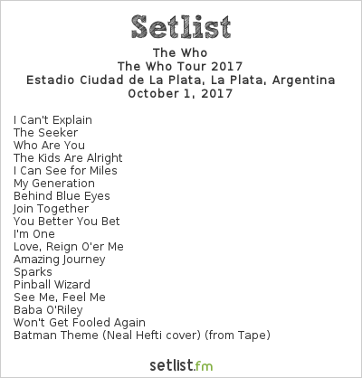 The Who Setlist Estadio Ciudad de La Plata, La Plata, Argentina, The Who Tour 2017