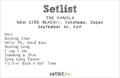THE VANILA Setlist New Side Beach, Yokohama, Japan 2017