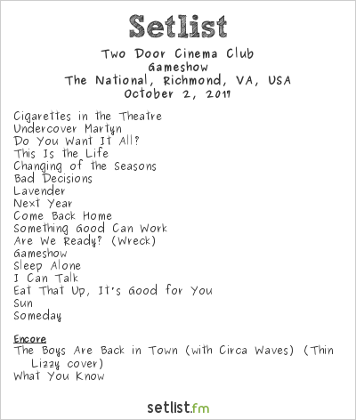 Two Door Cinema Club Setlist The National, Richmond, VA, USA 2017, Gameshow
